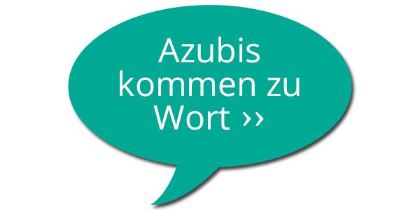 Azubikommentare | Was sagen unsere Mitarbeiter